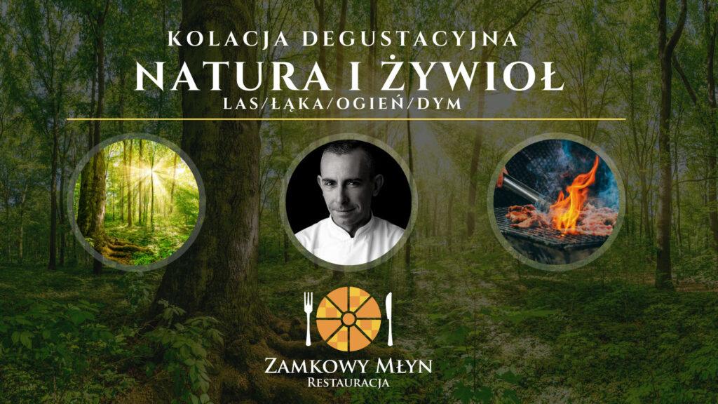 Kolacja degustacyjna - Natura i Żywioł - Zamkowy Młyn Krapkowice