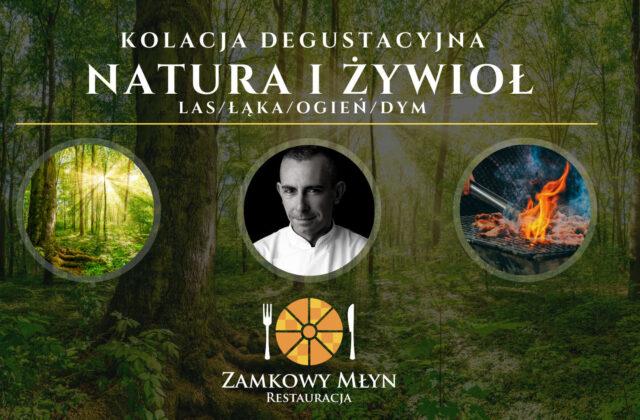 Kolacja degustacyjna Natura i Żywioł - Zamkowy Młyn Krapkowice
