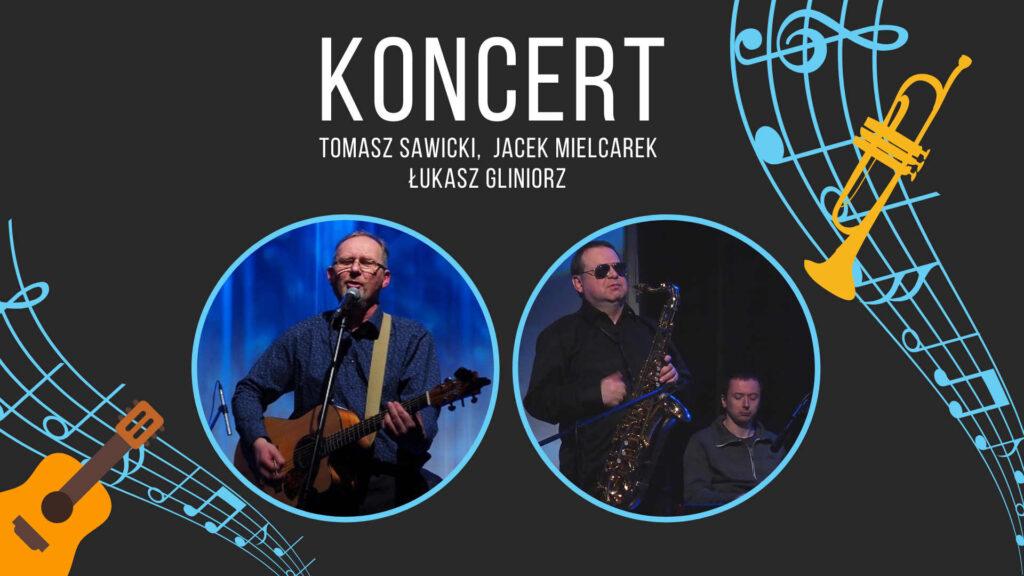 koncert Tomasz Sawicki
